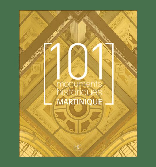101 monuments historiques martinique