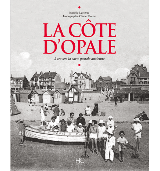 la cote d'opale a travers la carte postale ancienne