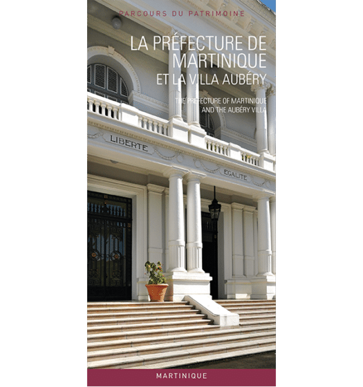 la prefecture de martinique et la villa aubery