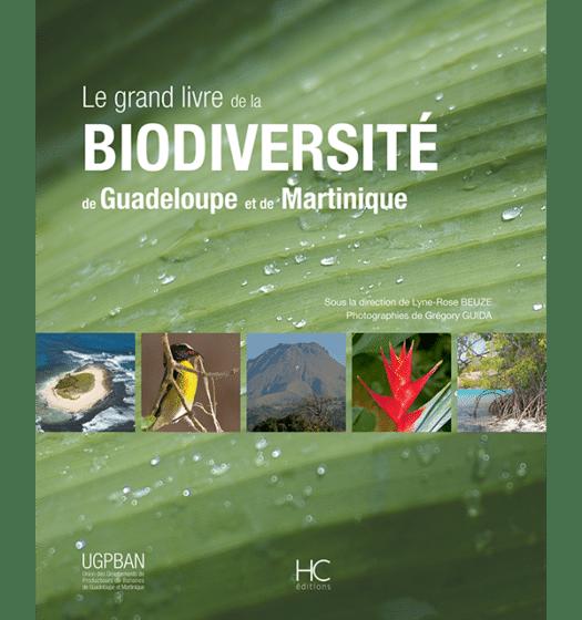 le grand livre de la biodiversite de guadeloupe et de martinique