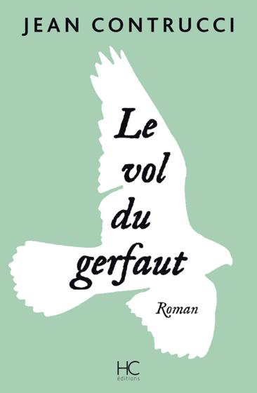 LE VOL DU GERFAUT