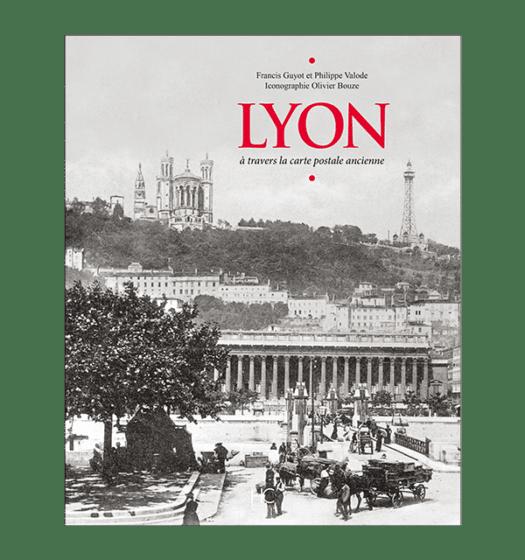 Lyon à travers la carte postale ancienne