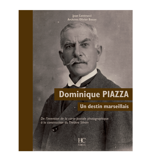 Dominique Piazza, un destin marseillais