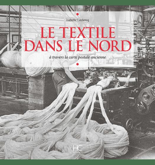 Le textile dans le Nord à travers la carte postale ancienne
