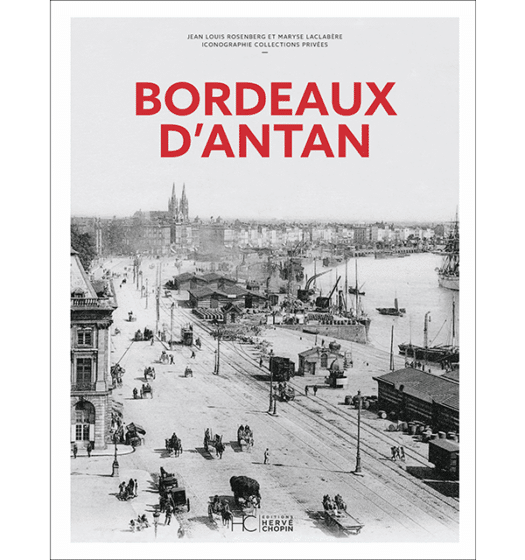 bordeaux antan nouvelle edition