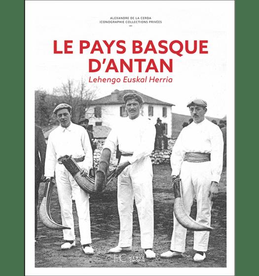 pays basque antan nouvelle edition