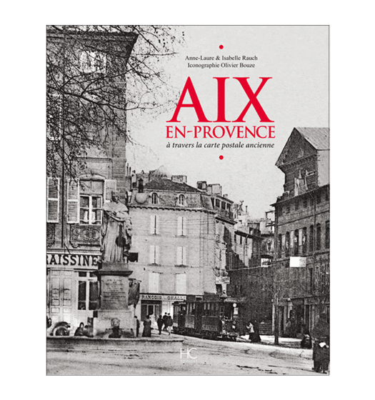 aix-en-provence a travers la carte postale ancienne