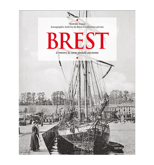 brest a travers la carte postale ancienne