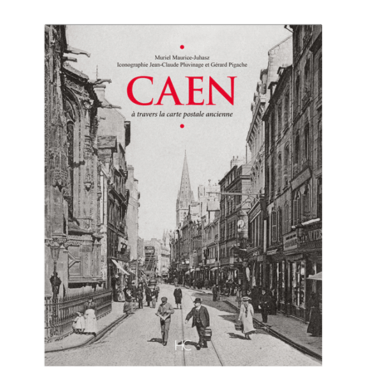 caen a travers la carte postale ancienne