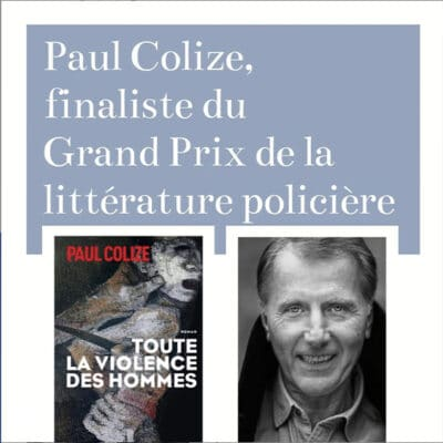 paul colize finaliste du grand prix de litterature policiere