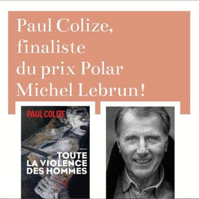 paul colize finaliste du prix polar michel lebrun