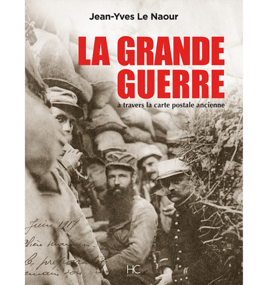 La Grande Guerre à travers la carte postale ancienne