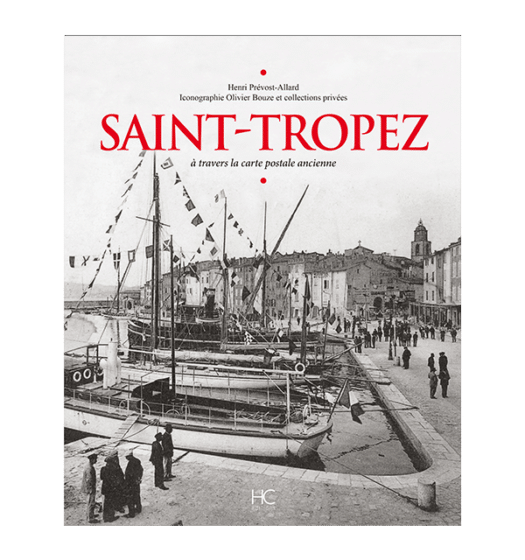 saint-tropez a travers la carte postale ancienne