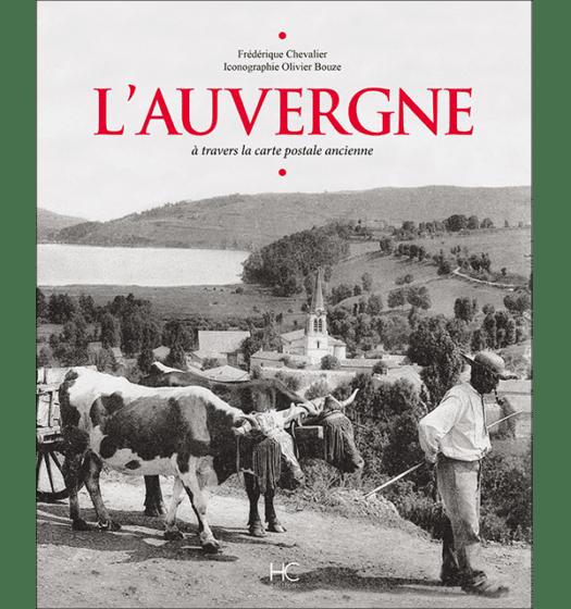 L'Auvergne à travers la carte postale ancienne