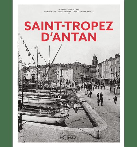saint-tropez antan nouvelle edition
