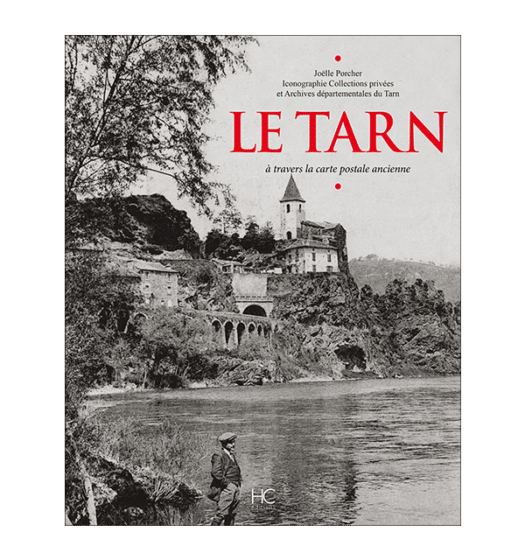le tarn a travers la carte postale ancienne