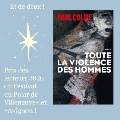 prix des lecteurs 2020 du festival du polar de villeneuve lez avignon paul colize toute la violence des hommes