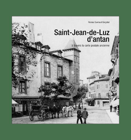 saint-jean-de-luz antan