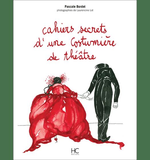Cahiers secrets d'une costumière de théâtre