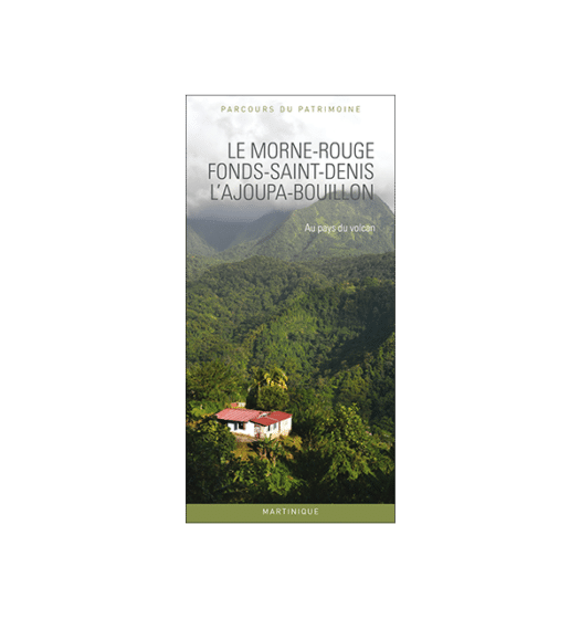 le morne-rouge, fonds-saint-denis, lajoupa-bouillon