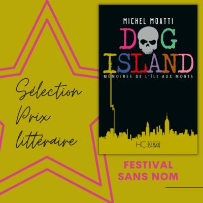 dog island selectionne pour le prix du festival sans nom